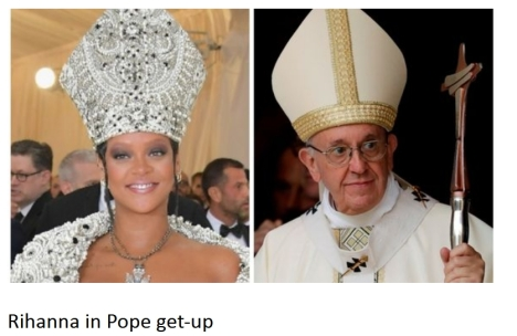 rihanna in Pope Get-Up